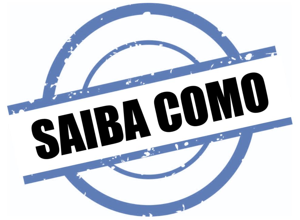 Saiba Como